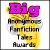 BigAnonymousFanfictionTalesAwards